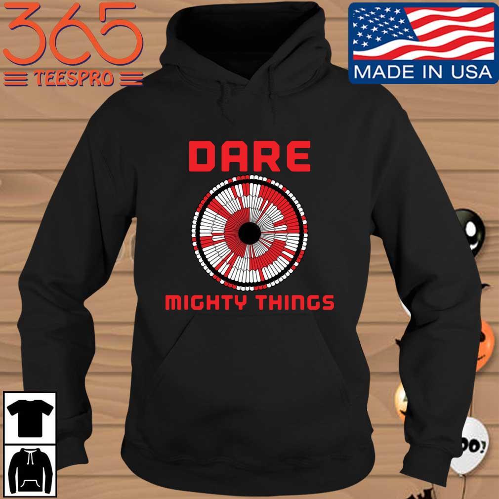 Dare mighty things Nasa Hoodie den