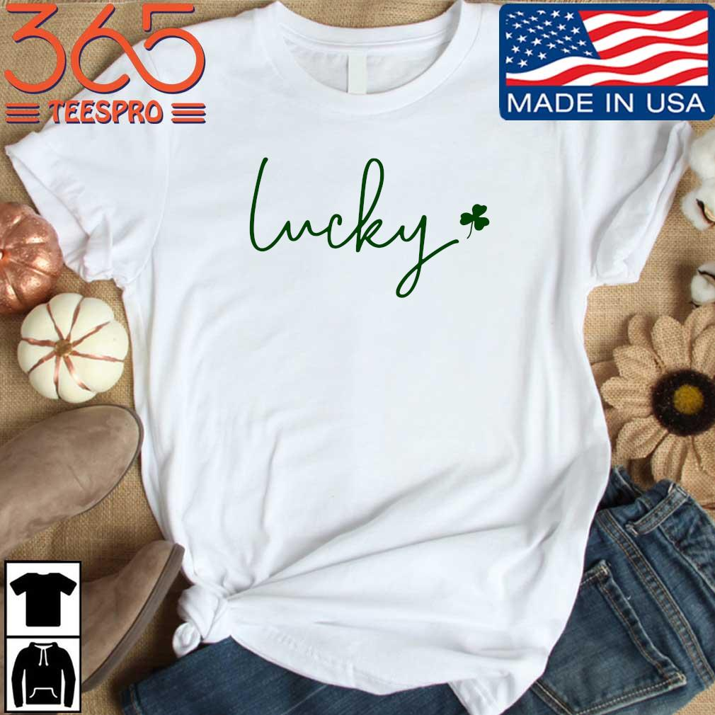 Lucky St Patrick's Day 2021 Shirt