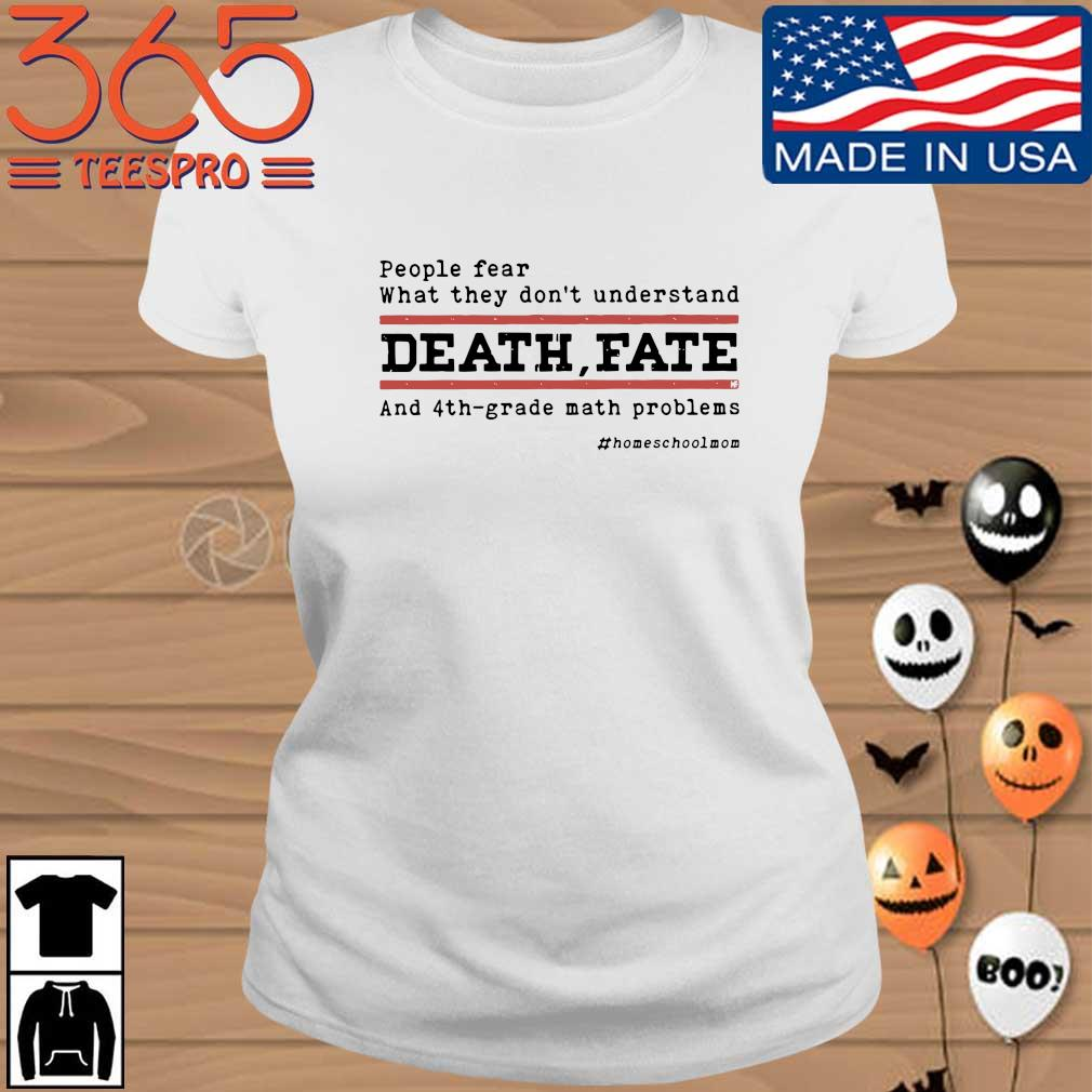 People fear what they don't understand death fate and 4th-grade math problems Ladies trang
