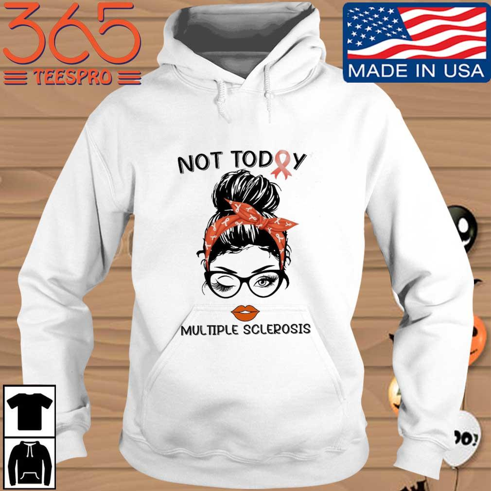 Woman not today multiple sclerosis s Hoodie trang