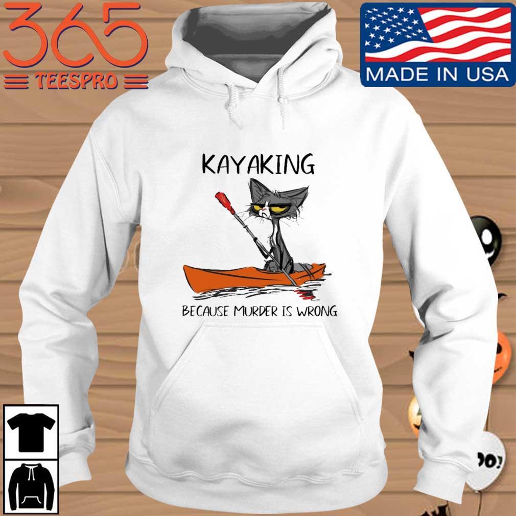 Black cat kayaking because murder is wrong Hoodie trang