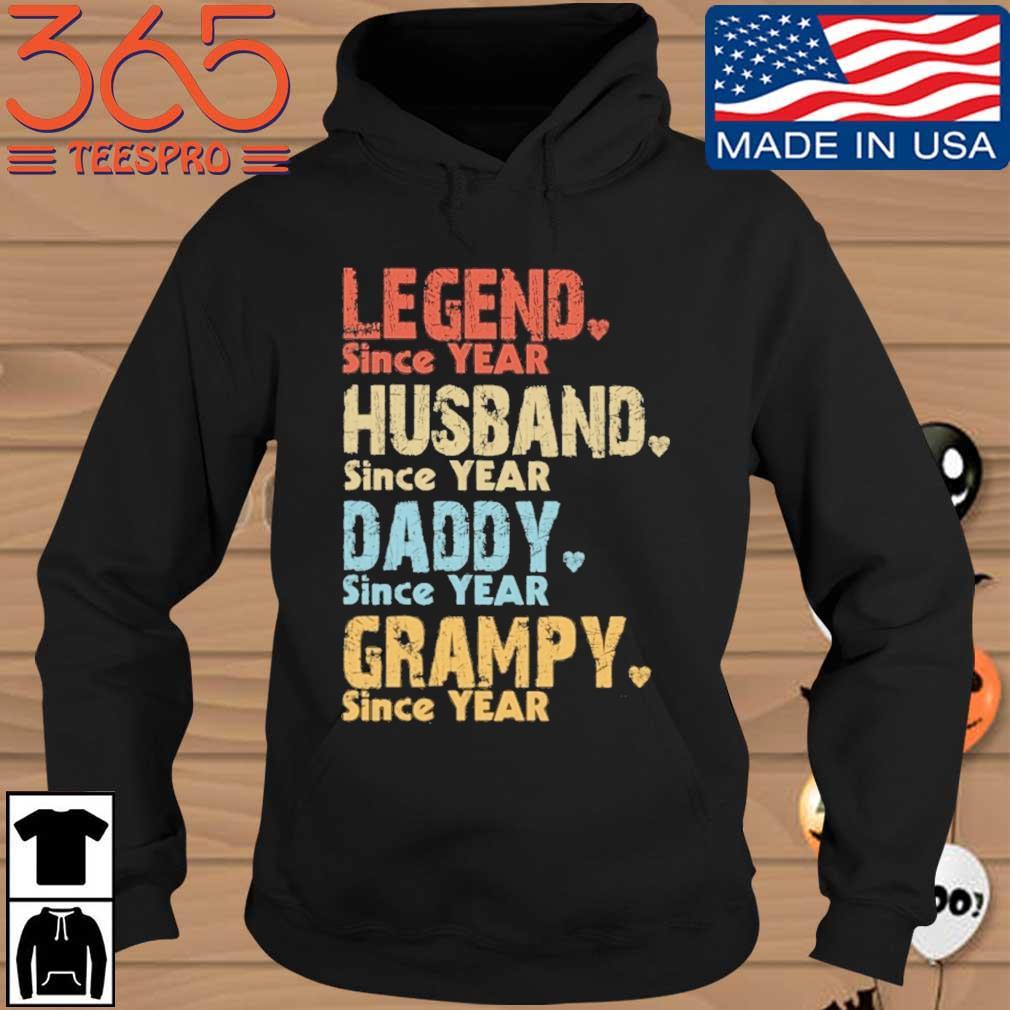 Legend since year husband since year daddy since year grampy since year vintage Hoodie den