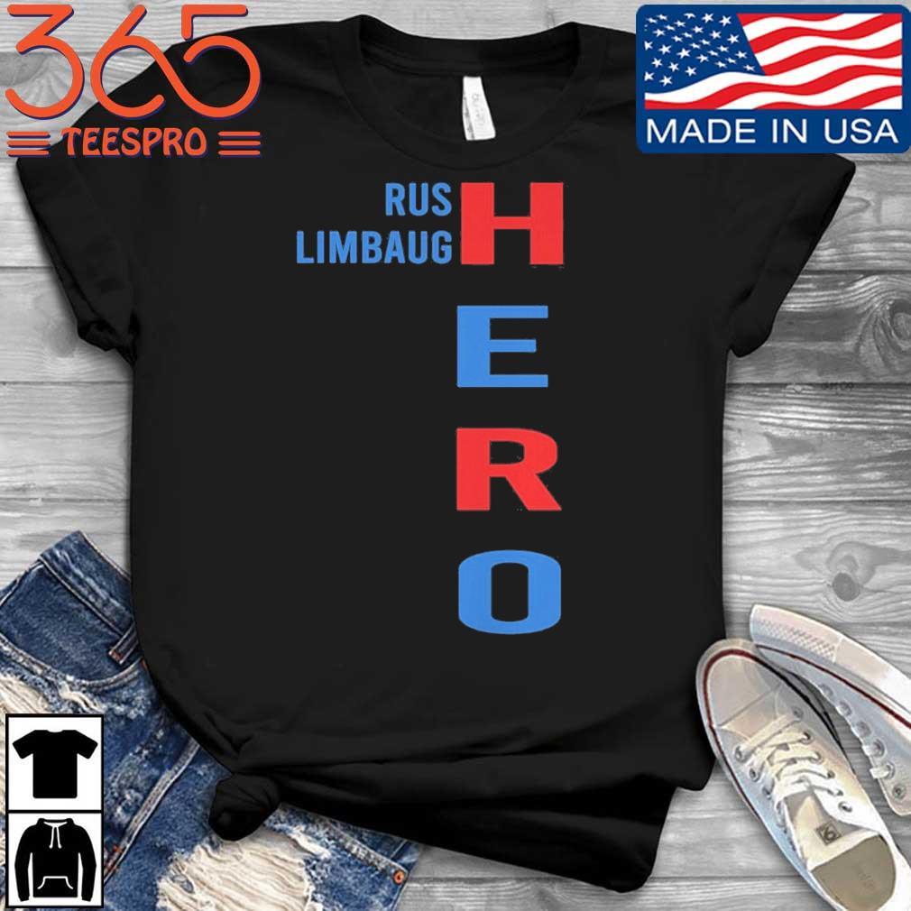 Rush Limbaugh hero shirt