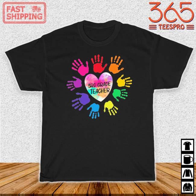 Hands Heart 3rd Grade Teacher Color Shirt