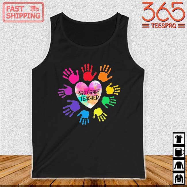 Hands Heart 3rd Grade Teacher Color Shirt Tank top den