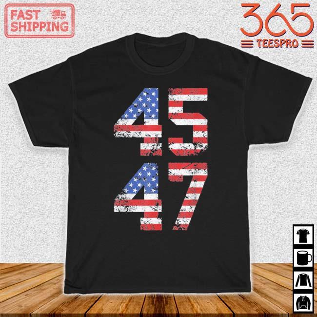 45 47 Trump 2024 Shirt