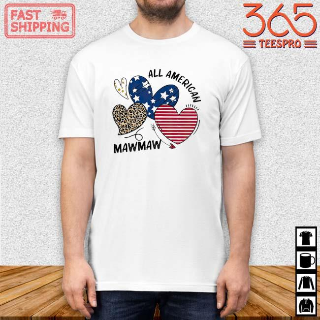 Heart All American Mawmaw Shirt
