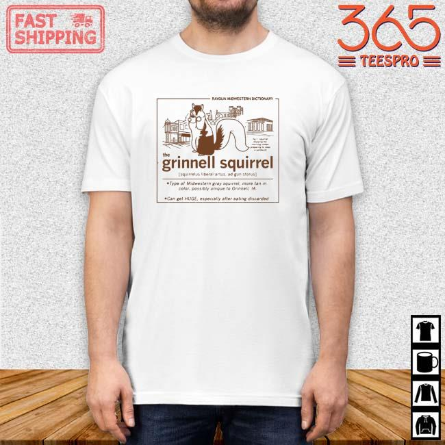 Raygun Midwestern Dictionary The Grinnell Squirrel Definition Shirt