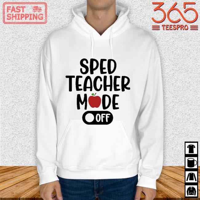 Sped teacher mode off Hoodie trang