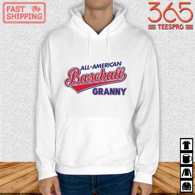 All American Baseball Granny Shirt Hoodie trang