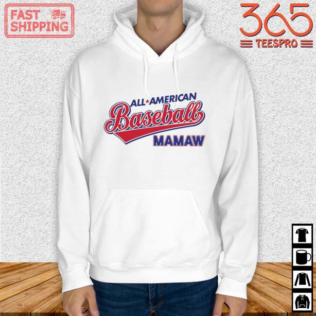 All American Baseball Mamaw Shirt Hoodie trang