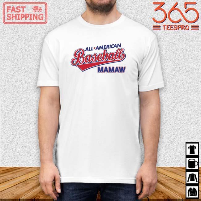 All American Baseball Mamaw Shirt