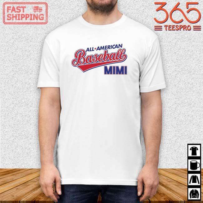 All American Baseball Mimi Shirt