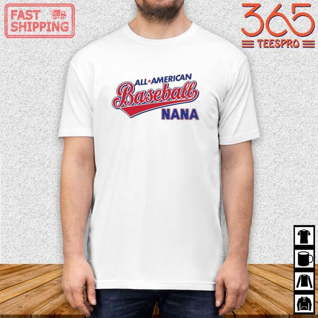 All American Baseball Nana Shirt