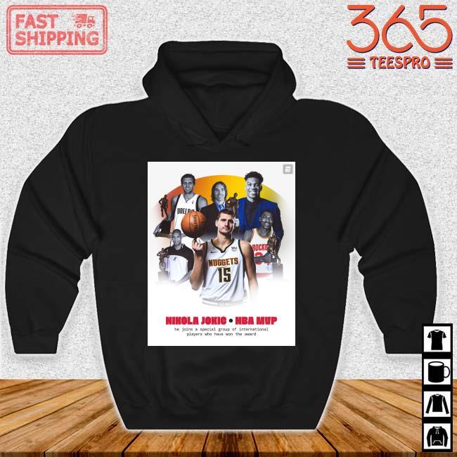 Nikola Jokic NBA Mvp he join a special group s Hoodie den
