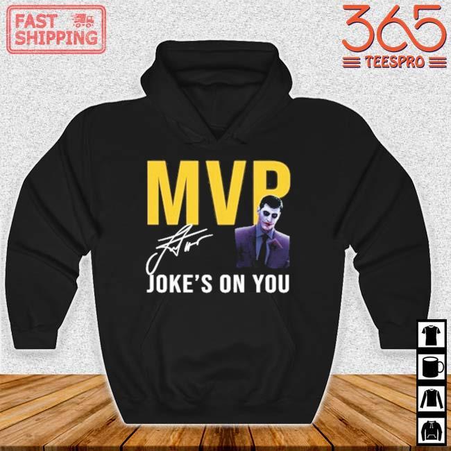 Nikola Jokic Too Skinny Can't Jump MVP Joke's On You Michael Malone's Shirt Hoodie den