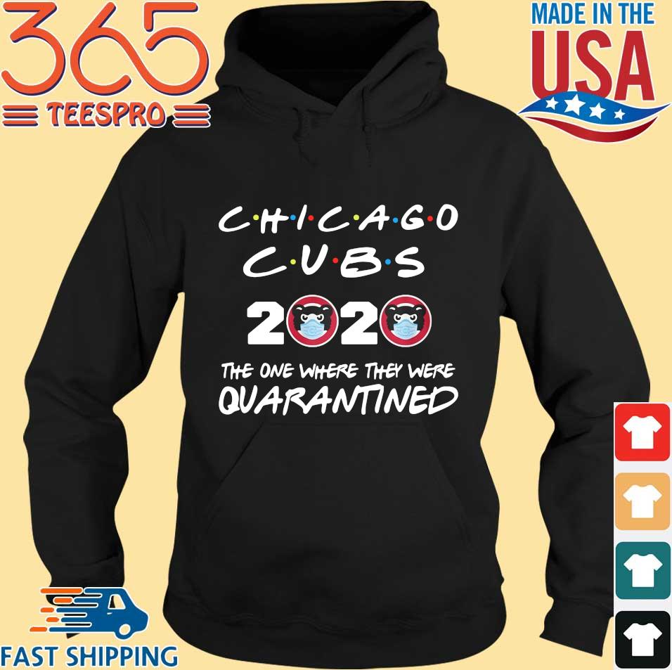 Chicago Cubs 2020 the one where they were Quarantined s Hoodie den