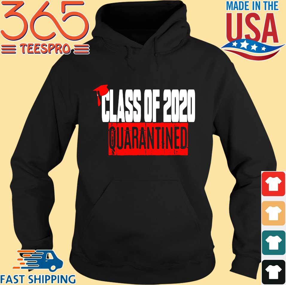 Class of 2020 Quarantine Shirts Hoodie den