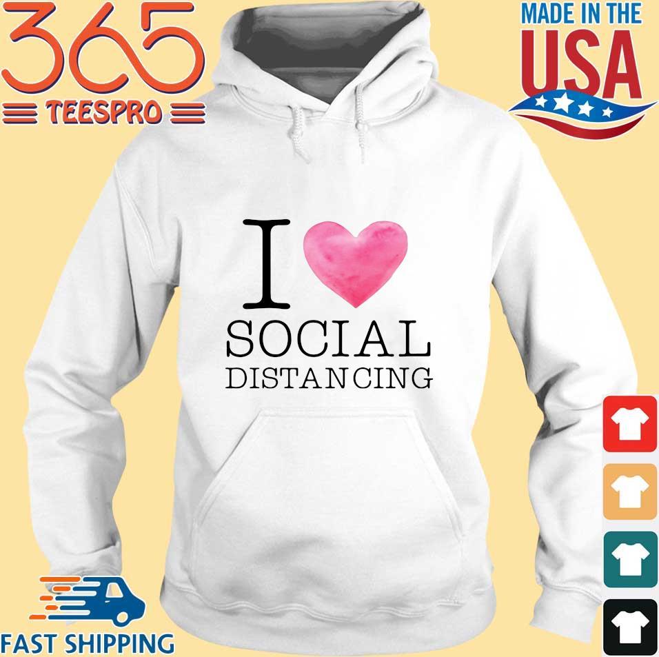 I love social distancing s Hoodie trang
