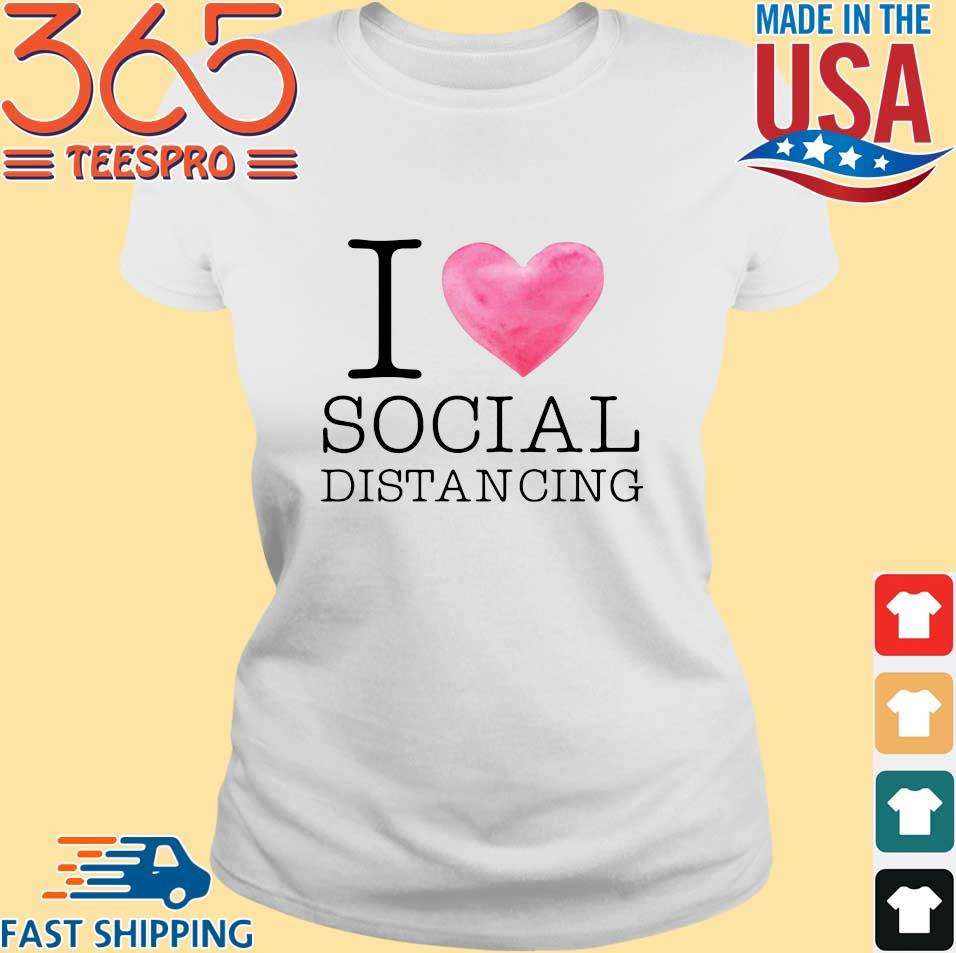 I love social distancing s Ladies trang