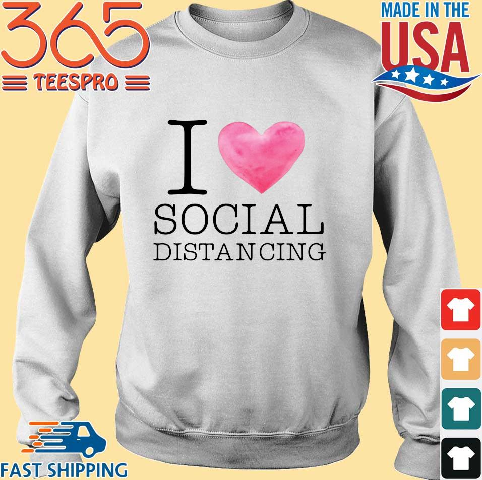 I love social distancing s Sweater trang