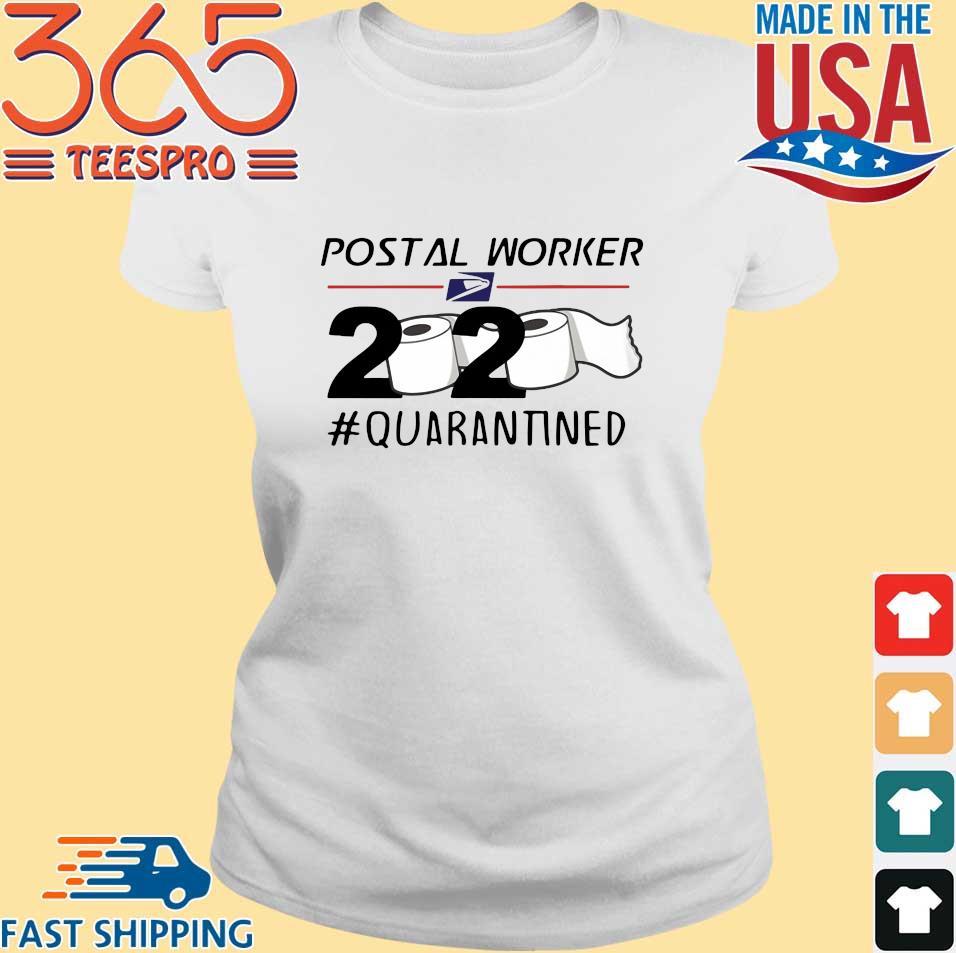Postal Worker 2020 Quarantined Toilet Paper s Ladies trang