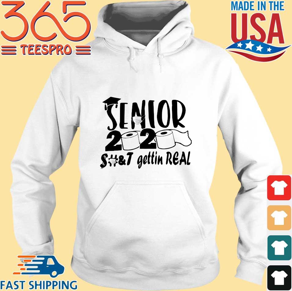 Senior 2020 shit gettin real tee s Hoodie trang