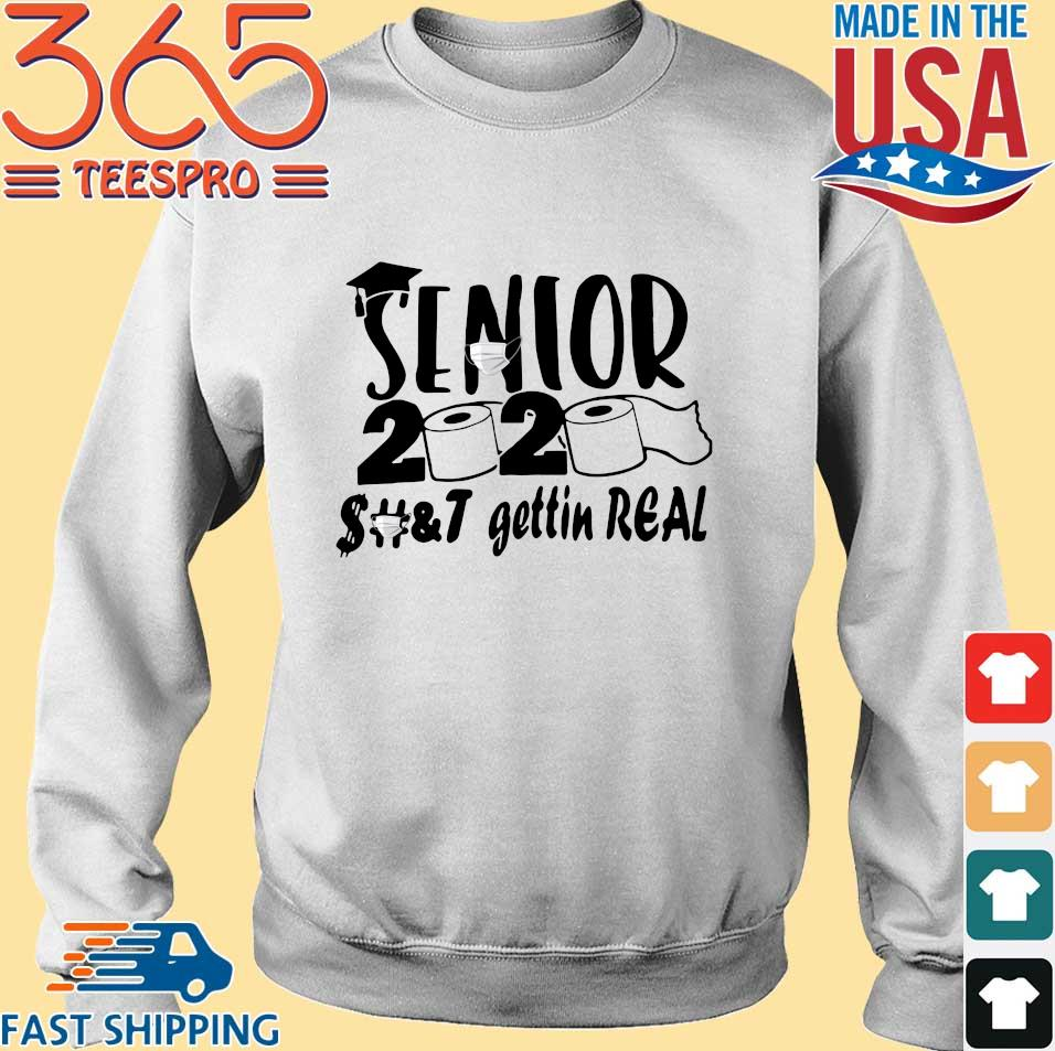 Senior 2020 shit gettin real tee s Sweater trang