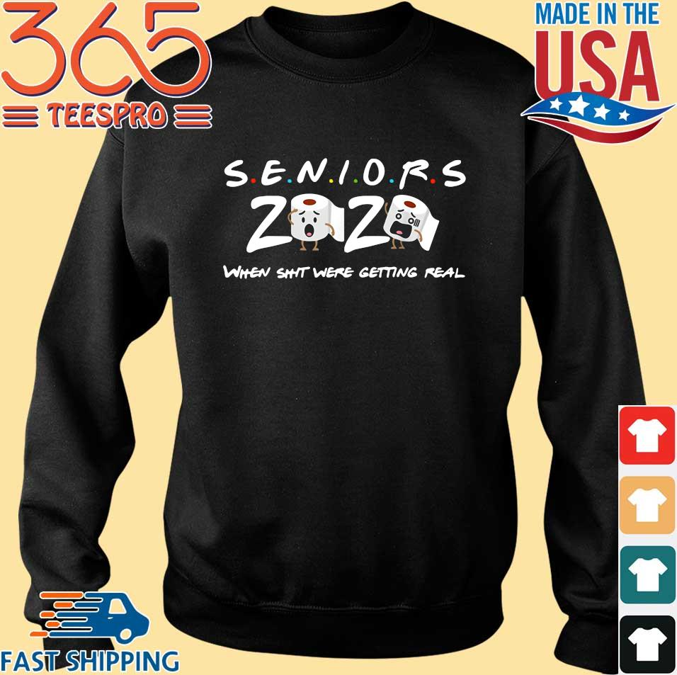 Senior Class of 2020 When shit were getting real tee s Sweater den