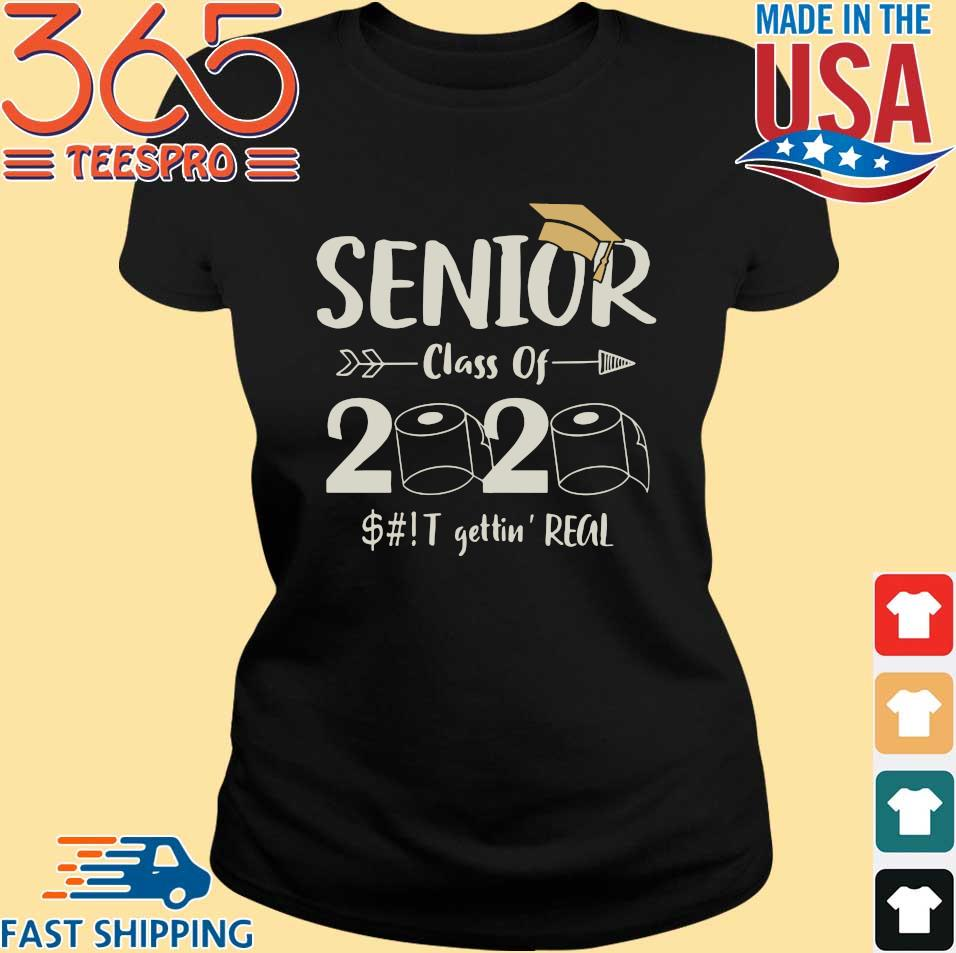 Seniors 2020 Shit Gettin Real Funny Toilet Paper Apocalypse Quarantine Tee Shirt Ladies den