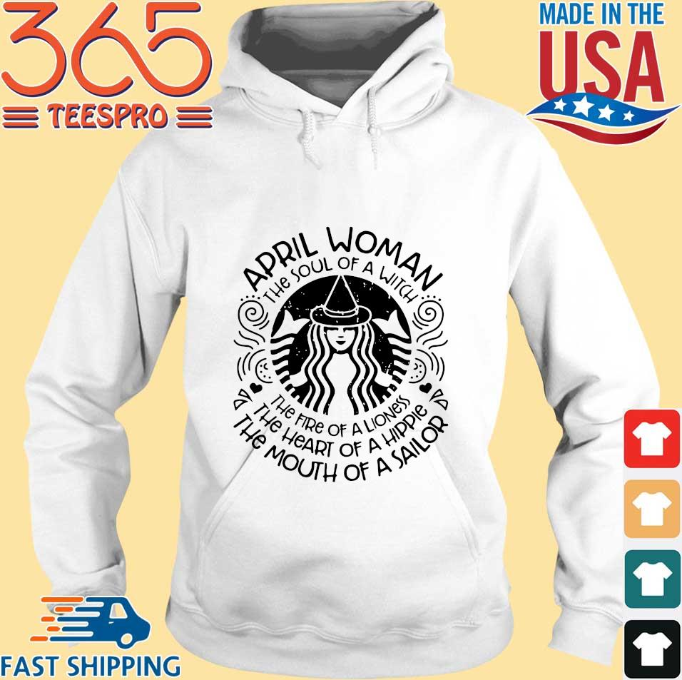Starbucks April woman the soul of a witch the fire of a lioness s Hoodie trang