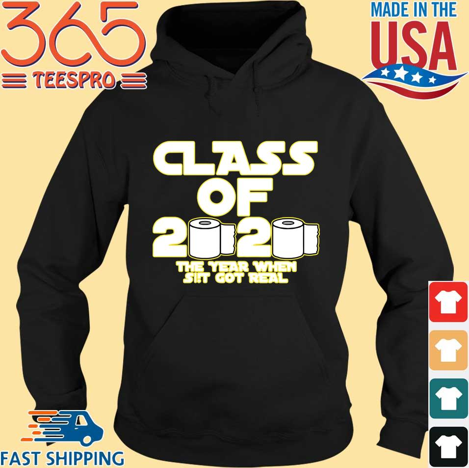 Toilet Paper Class of 2020 The Year When Shit Got Real Graduation Tee Shirts Hoodie den