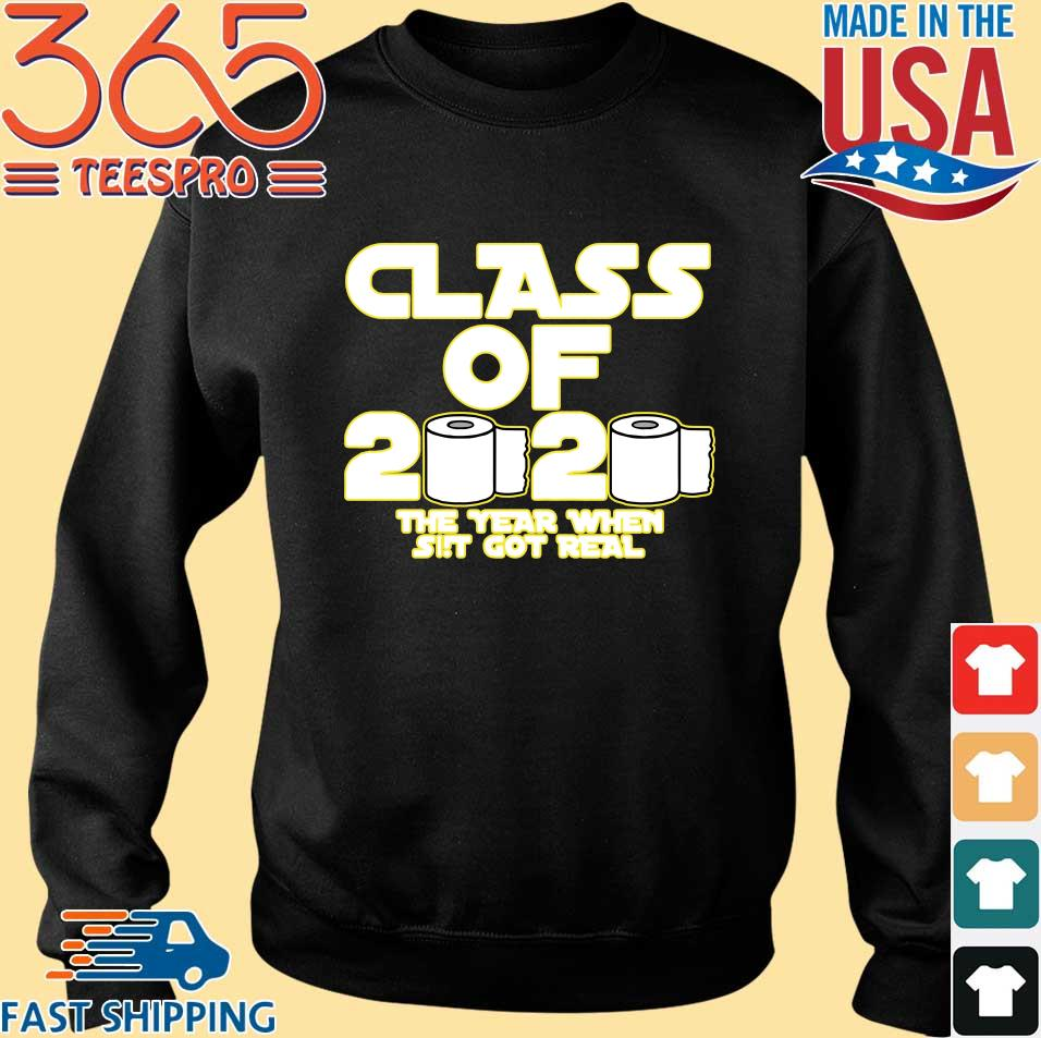 Toilet Paper Class of 2020 The Year When Shit Got Real Graduation Tee Shirts Sweater den
