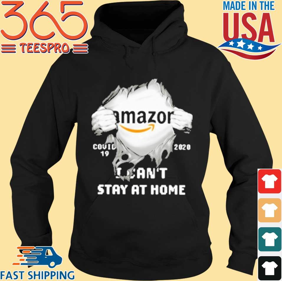 Amazon Inside Me Covid 19 2020 I Can'T Stay At Home T-Shirt Hoodie den
