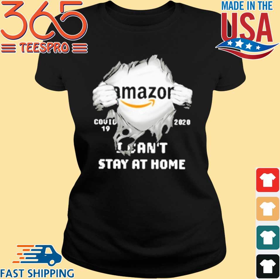Amazon Inside Me Covid 19 2020 I Can'T Stay At Home T-Shirt Ladies den