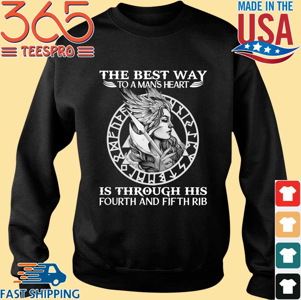 Viking The Best Way To A Man's Heart Is Through His Fourth And Fifth Rib Shirt Sweater den