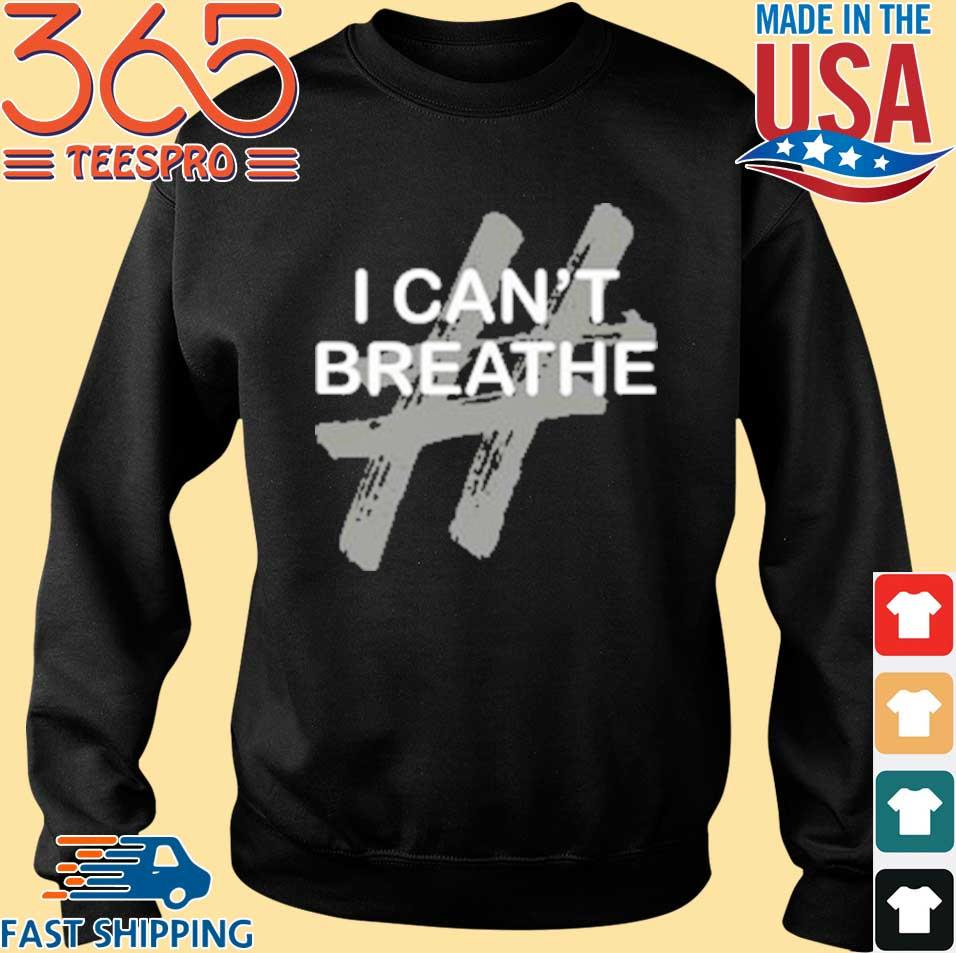 # I Can't Breathe T-s Sweater den
