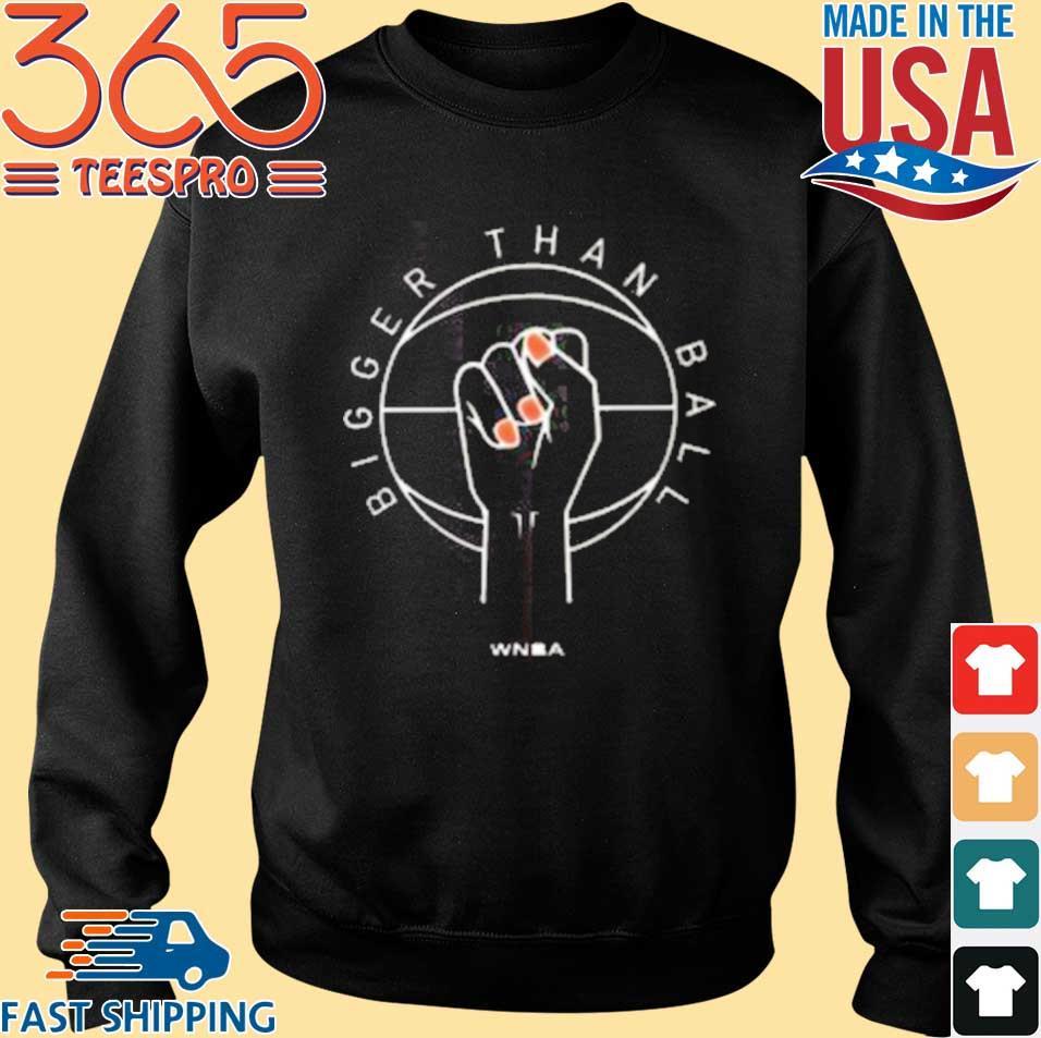 WNBA Bigger Than Ball T-Shirt #BlackLivesMatter 2020 Shirt Trending Design Shirt