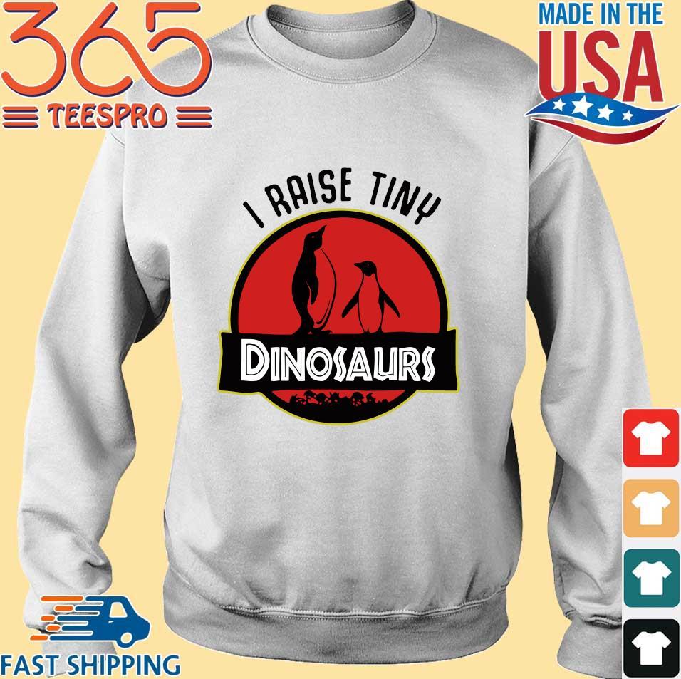Penguin I raise tiny dinosaurs s Sweater trang