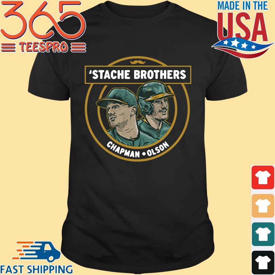 'Stache brothers Matt Chapman and Matt Olson s Shirt den