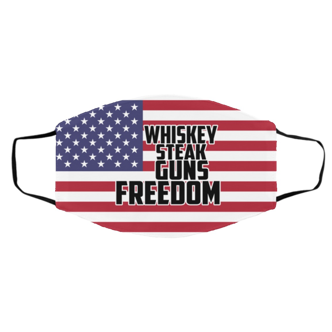 Whiskey Steak Guns And Freedom Washable Reusable Custom Printed Cloth Face Mask Cover, White, Cloth Face Cover – Medium/Large
