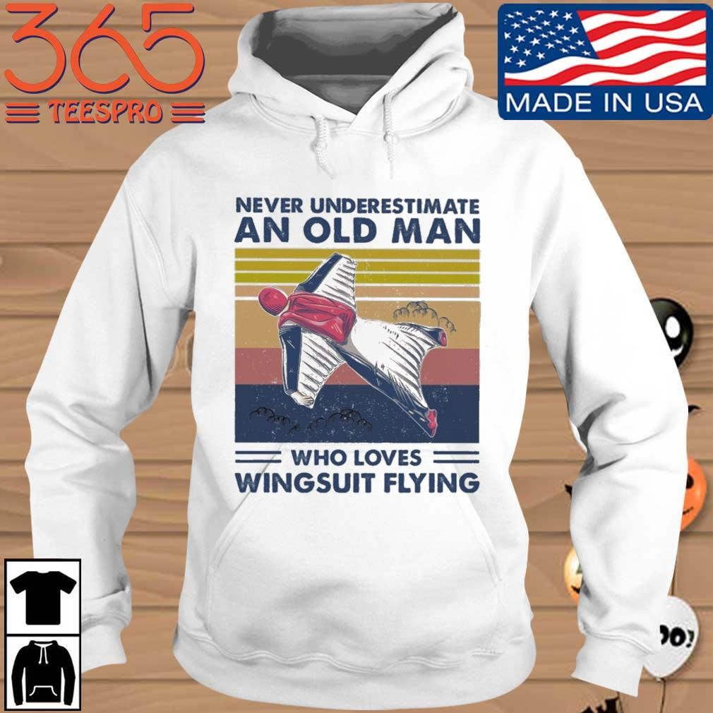 Never underestimate an old man who loves wingsuit flying vintage s Hoodie 365 trang