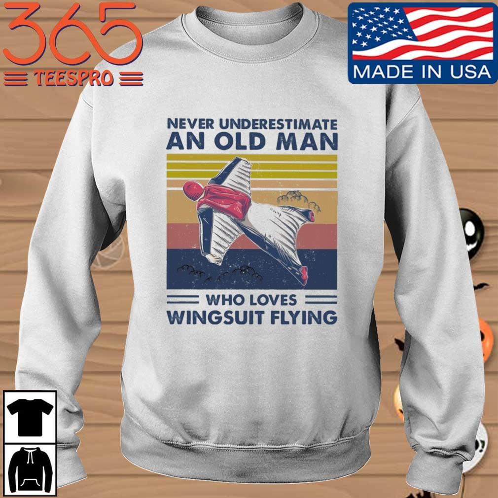 Never underestimate an old man who loves wingsuit flying vintage s Sweater 365 trang